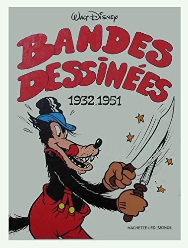 WALT DISNEY – BANDES DESSINEES 1932-1951