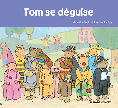 TOM SE DÉGUISE