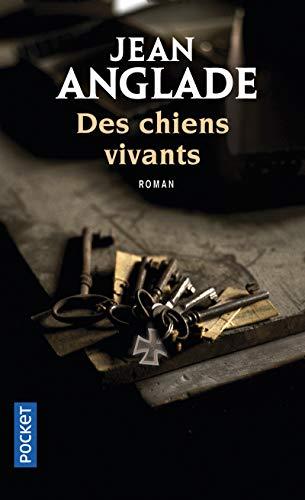 DES CHIENS VIVANTS