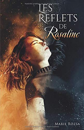 LES REFLETS DE ROSALINE